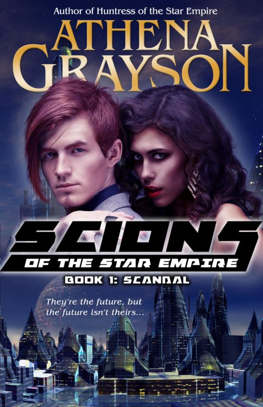 Scandal: Scions of the Star Empire Book 1