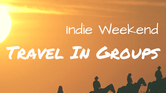 Indie Weekend: Travel In Groups