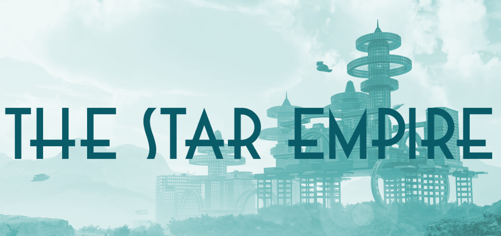 The Star Empire: A Short Spin Around the Stars