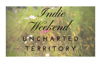 Indie Weekend: Uncharted Territory