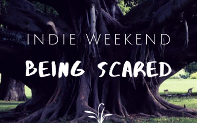 Indie Weekend: Being Scared